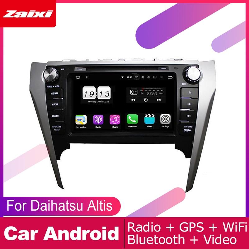 ZaiXi android car dvd gps multimedia player For Daihatsu Altis 2011~2017 navigation radio video audio Navi Map