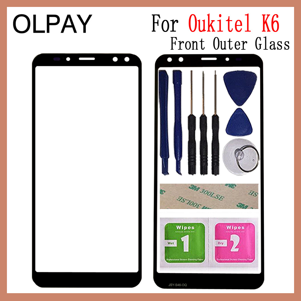 OLPAY 5.99 Inch 100% Original For Oukitel K6 Touch Screen Panel Front Outer Glass Lens Touch Screen NO LCD Digitizer Free Tools