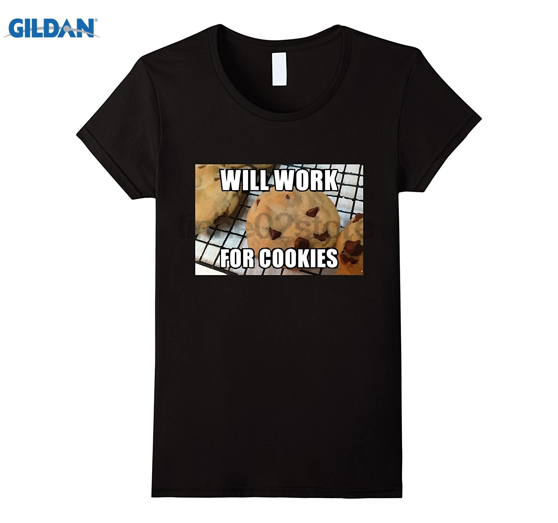 GILDAN Will Work For Cookies TShirt Mothers Day Ms. T-shirt sunglasses women T-shirt