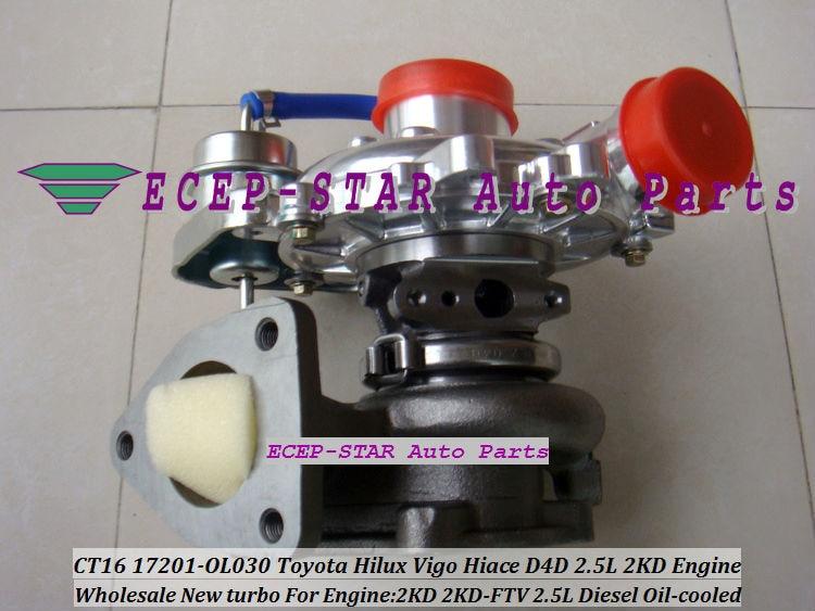 US $263 51 28% OFF Free Ship CT16 17201 OL030 17201 0L030 Oil Turbo  Turbocharger For TOYOTA Hilux Vigo Hiace Hi lux Hi ace 2KDFTV 2KD FTV 2KD  2 5L-in