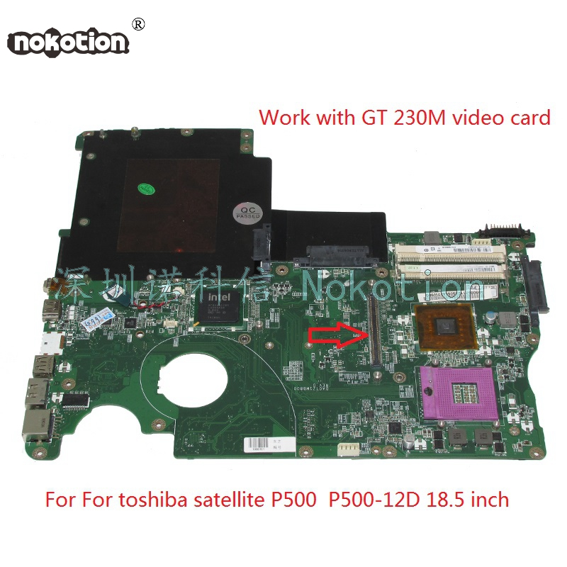 NOKOTION DA0TZ1MB8D0 A000052110 For toshiba satellite P500 P500-12D Laptop motherboard GM45 DDR2 With graphics 18.5'' free cpu la 5971p for lenovo g455 laptop motherboard hd 4250m ddr2 free cpu