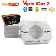 Original ELM327 iCar2 Vgate icar 2 Bluetooth V2.1 OBD2 Herramienta de Lector de Código de Diagnóstico Del Escáner Para Android Envío Libre