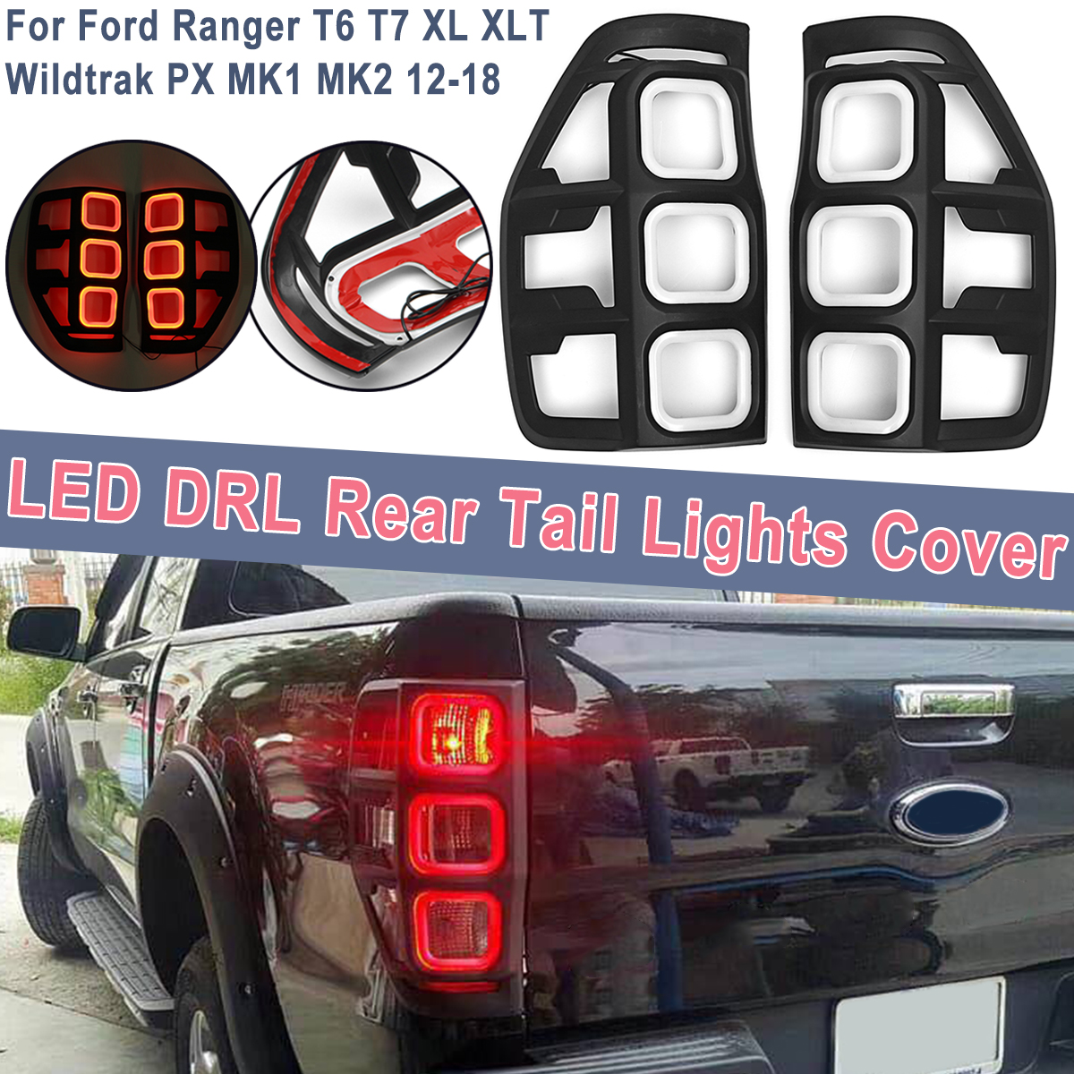 2Pcs Real Tail Light LED DRL Rear Tail Light Lamp Cover For Ford Ranger T6 T7 XL XLT Wildtrak PX MK2 2012-18 Red Brake Lights for f150 raptor f 150 led tail light rear lights for ford 2008 2012 year smoke black sn