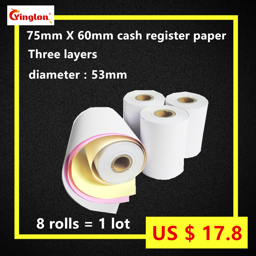 Free Shipping 8rolls/lot 75x60mm three layer cash register paper, 3 layer carbonless paper roll for Dot matrix POS machine