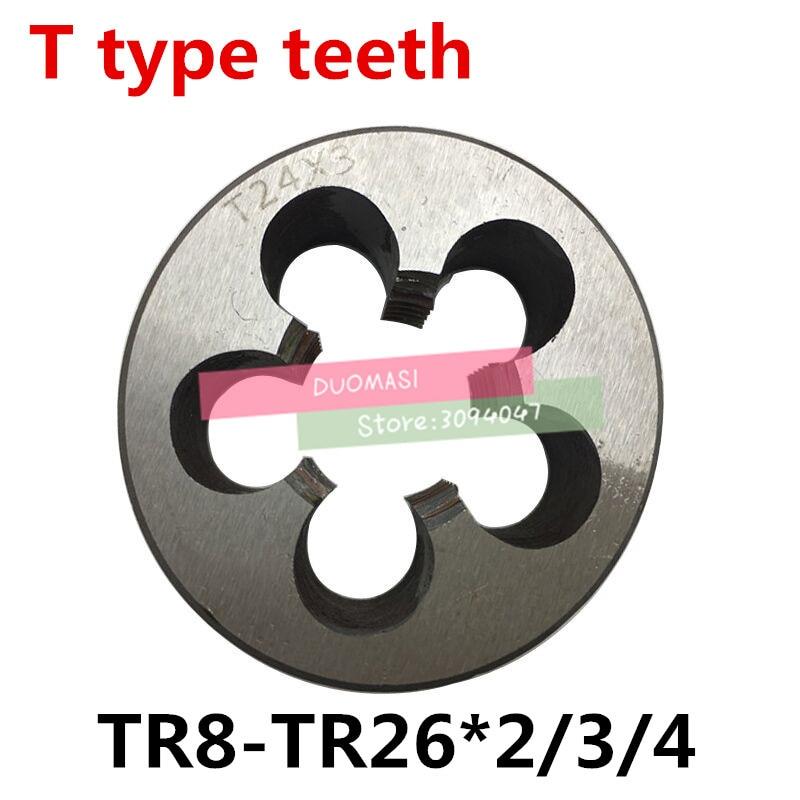 1PCS TR8 TR10 TR12 TR14 TR16 TR20 TR22 TR24 Die 2/3/4,Right/Left Hand T=TR Trapezoidal Round Die T Die,Threading Tools Lathe