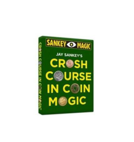 Crash Course In Coin Magic By Jay Sankey - Magic Tricks