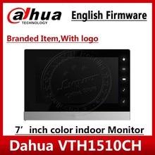 Dahua 원래 영어 버전 VTH1510CH IP 비디오 인터콤 7 인치 실내 POE 터치 스크린 모니터 로고 VTH1550CH