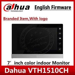 Image 1 - Dahua 원래 영어 버전 VTH1510CH IP 비디오 인터콤 7 인치 실내 POE 터치 스크린 모니터 로고 VTH1550CH