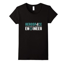 2017 Summer Style Funny Aerospace Engineer T-shirt for Engineering Major Geek T-shirts Print Casual T shirt Plus Size O Neck Hi