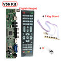 Поддержка 7-55 дюймов Панель V56 Универсальный ЖК-ТЕЛЕВИЗОР Доска Драйвер Контроллера PC/VGA/HDMI/USB интерфейс + 7 доска для ключей + ИК комплект