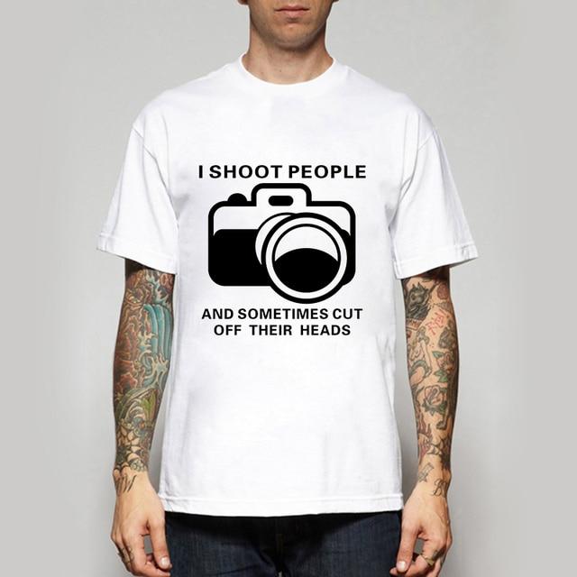 e19c1887 Men Trendy Normal Design T Shirts Funny I Shoot People Man T-shirts Leisure  Size S-XXL Tees Tops Tshirts Free Shipping