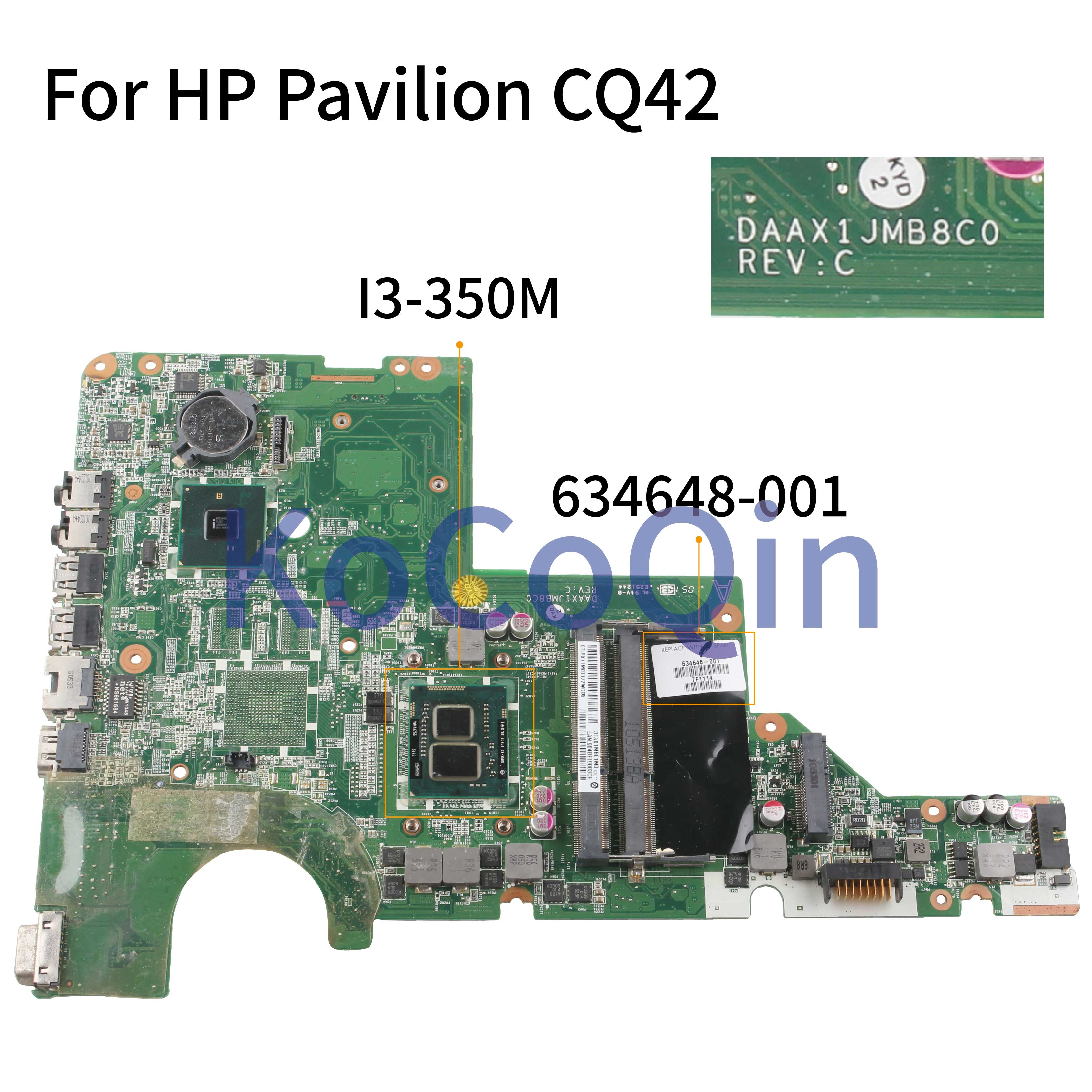 KoCoQin Laptop Motherboard For HP Pavilion CQ42 CQ62 G42 G62  I3-350M Mainboard DAAX1JMB8C0 634648-001 634648-501