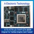 100% original para toshiba x770 x775 placa gráfica placa de vídeo placa de vídeo gtx560m ls-7191p testado trabalho