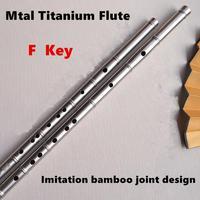 Titanium Metal Flute F Key Bamboo Joint Liked Chinese Dizi Flutes Metal Flauta Profissional Music Instrument Self defense Weapon
