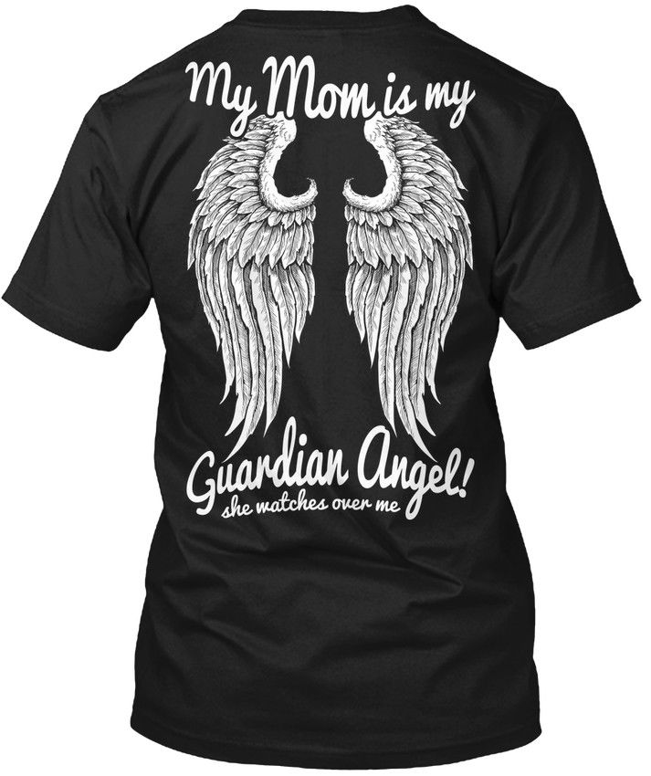 T Shirt Personnalise Zomer Men O-Neck Short-Sleeve Mom Guardian Angel - My Is Angel! She Watches Over Me T Shirts