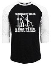 hot sale 2017 summer autumn raglan sleeve t shirts man Science Real Believe or Not T-Shirt men brand fashion tops tee shirts mma