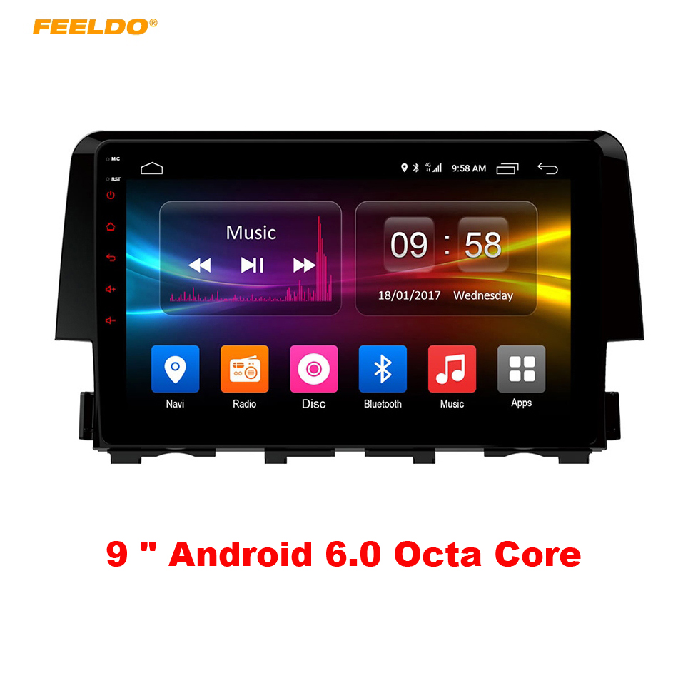 FEELDO 9 inch Android 6.0 (64bit) Octa Core DDR3 2G/32G/ FDD 4G For Honda Civic 2016 2017 Car DVD GPS Radio Head Unit