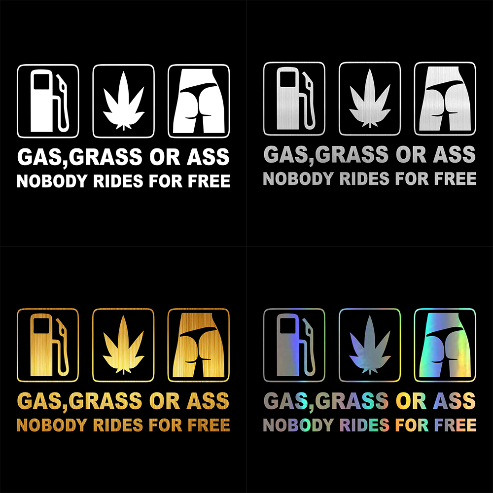 Funny stickers gas grass or ass nobody rides for free car stickers and decals car styling rear window vinyl stikcers for car