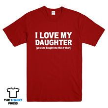 I LOVE MY DAUGHTER FUNNY PRINTED MENS T SHIRT DAD FATHER SLOGAN PRINT   T Shirts Funny Tops Tee New Unisex Funny Tops striped hem slogan print hooded tee
