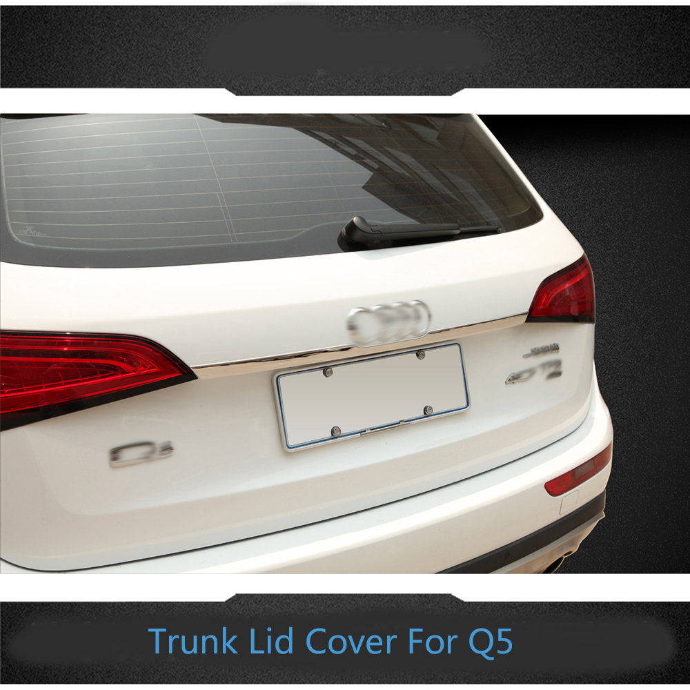 High quality stainless steel chrome trunk lid cover trim tail door molding for 2009 2010 2011 2012 2013 2014 Audi Q5 for 2013 2014 2015 land evoque high quality rear trunk lid cover trim