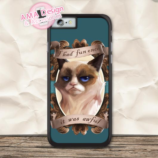 Grumpy Cat Has Fun Once It Was Awful Protective Case For iPhone X 8 7 6 6s Plus 5 5s SE 5c 4 4s For iPod Touch