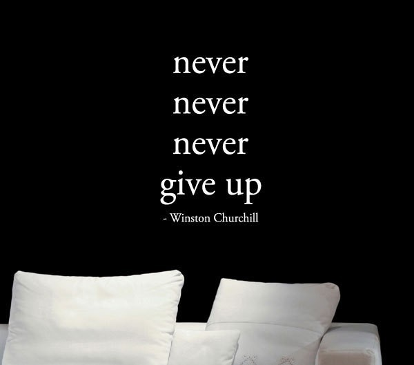 Winston Churchill Inspiring Quote Never Give up motivational office decor wall Stickers for gym fitness room Decor