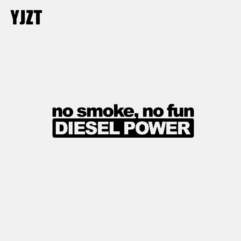 YJZT 15.2CM*3.7CM No Smoke No Fun Diesel Power Vinyl Decal Car Sticker Black/Silver C3-0831