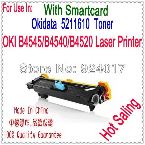 For Oki B4540 B4545 B4520 Printer Laser,For Okidata 52116101 Toner Cartridge,For OKI 4520 4545 4540 Toner,For Okidata Printer  powder for oki data b 710dn for okidata b 710n for oki b 730 for oki data b 710dtn universal laserjet powder free shipping