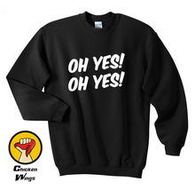 Oh Yes Shirt Tumblr Sweatshirt Unisex More Colors XS - 2XL
