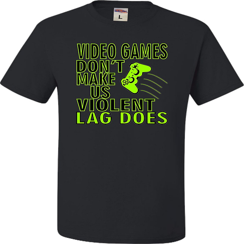 2017 New Summer T-shirts Adult Video Games Don't Make Us Violent Lag Does Gamers T-Shirt Black T-Shirt T shirt Men's Shirt