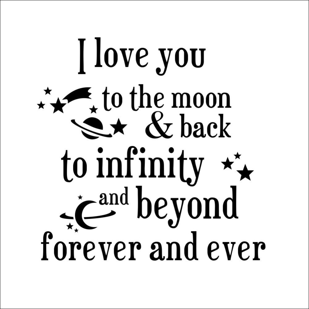 Quote I Love You To The Moon And Back I Love You To The Moon And Back Wall Decals Quotes Romantic Love