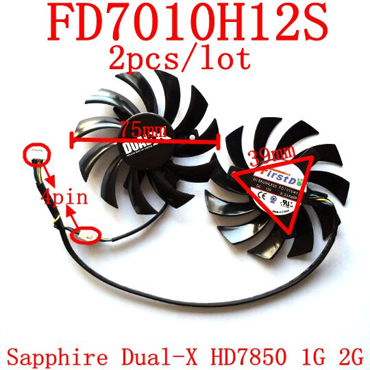 Free Shipping   2pcs/lot  Firstd  FD7010H12S 4PIN DC12V 0.35A 75mm 39X39X39mm For Sapphire Dual-X HD7850 1G 2G graphics card fan free shipping 2pcs lot pld08010s12hh dc 12v 0 35a 75mm dual fans replacement video card fan msi twin frozr iii 4pin