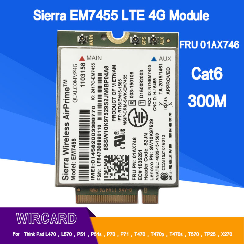 WIRCARD EM7455 FRU 01AX746 LTE 3G 4G Card For Thinkpad X1 Carbon 5th Gen  X270 T470 T470S T470P T570