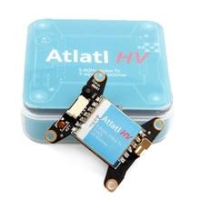 Holybro Atlatl HV 5.8G 40CH 15mW/25mW/100mW/200mW/400mW/600mW Transmitter witchable AV VTX FPV Transmitter For RC Model Drone