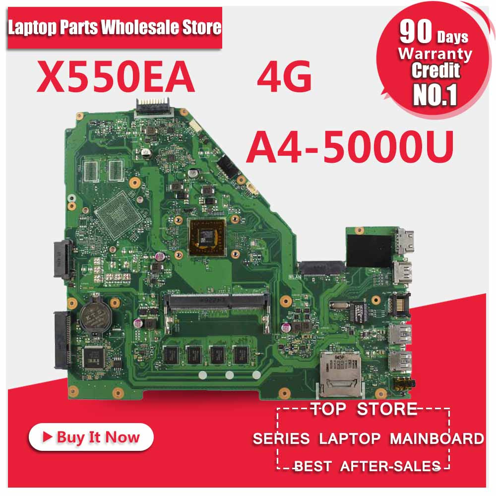Original X550E X550EA X552E X552EA motherboard X550EP Mainboard A4-5000 Processor 4G memory on board test ok original k54c a54c x54c motherboard rev2 1 mainboard 4g memory on boacrd ddr3 pga989 100