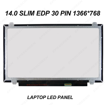 """NEW 14.0"""" FIT FOR ASUS E402N R417M NOTEBOOK SCREEN HD 30 PIN 1366*768 LED LCD DISPLAY MATRIX"""