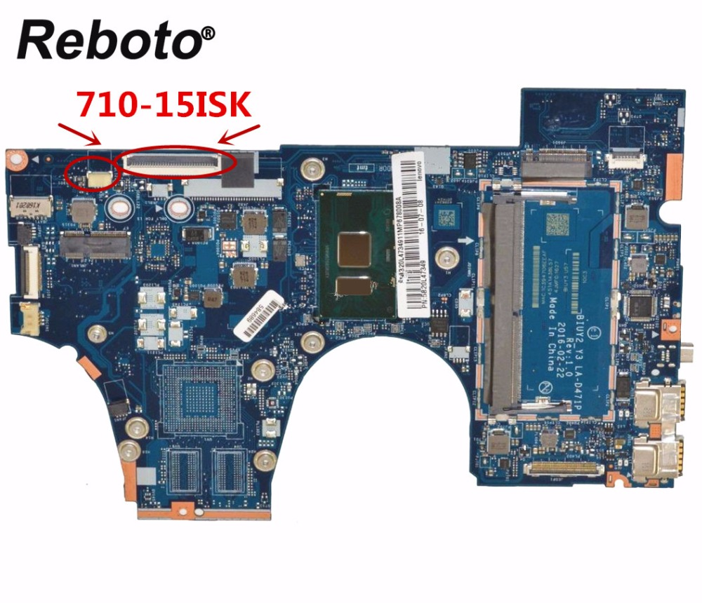 Reboto FOR Lenovo 710-15ISK Laptop motherboard DDR4 With i5-6200U 2.3Ghz CPU 5B20L47349 BIUY2 Y3 LA-D471P 100% Tested Fast Ship