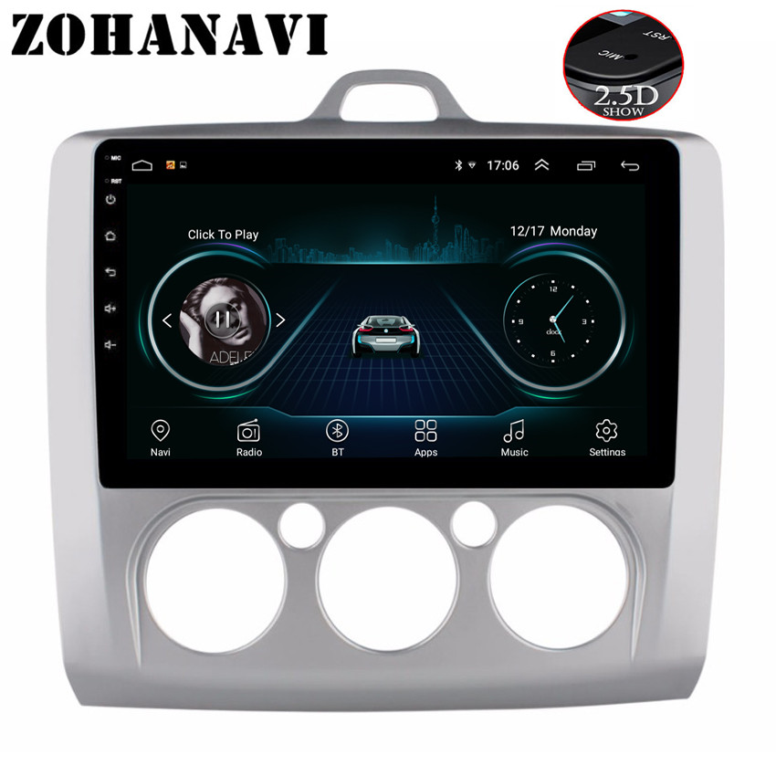 ZOHANAVI 2 5D Screen Android Car radio multimedia player For Ford Focus 2004 2006 2007 2008