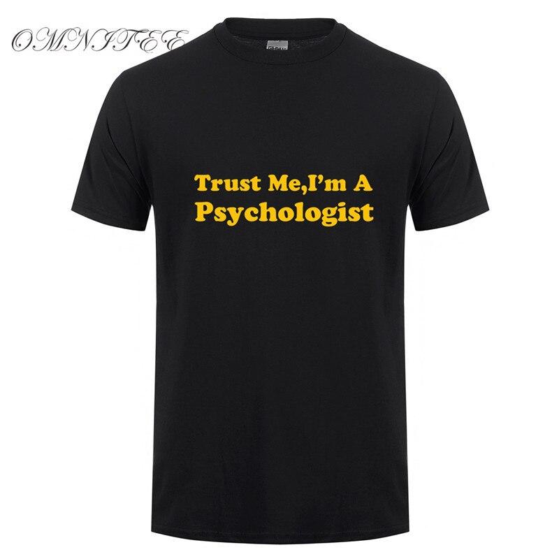 Engraçado Confia Em Mim Eu sou Um Psicólogo de Verão T Camisa Dos Homens de Manga Curta T-shirt de Algodão Roupas de Alta Qualidade OT-727