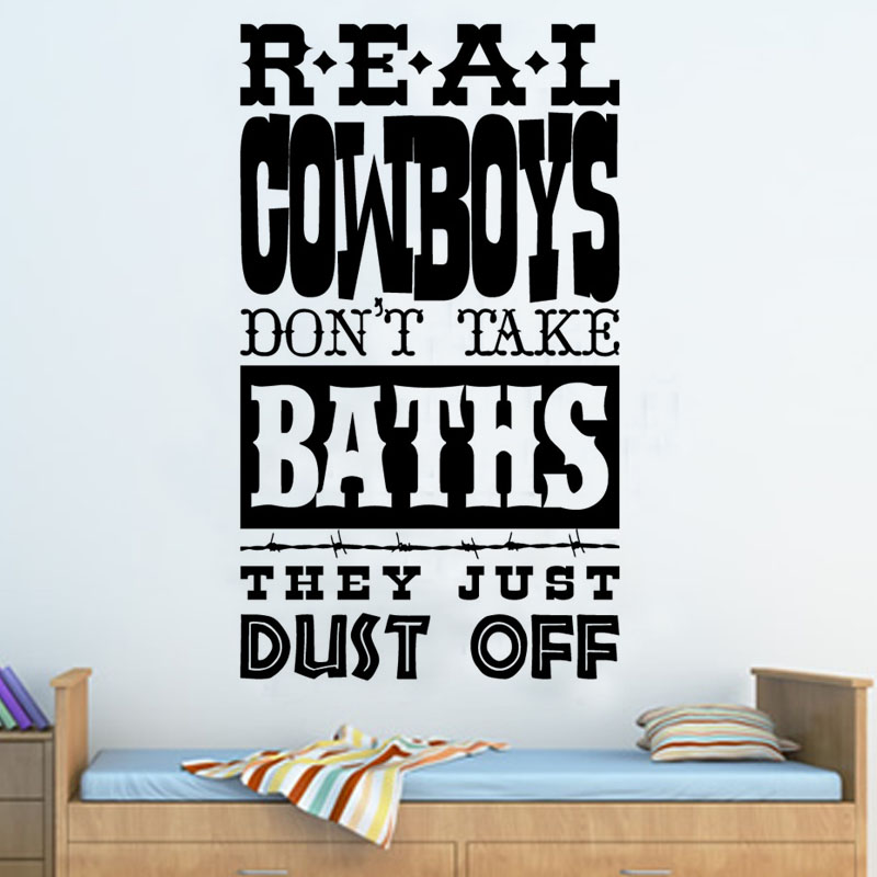 DCTOP Real Cowboys Don'T Take Baths Art Fonts Wall Sticker Vinyl Removable Diy Home Decoration Decal Bathroom Waterproof Poster
