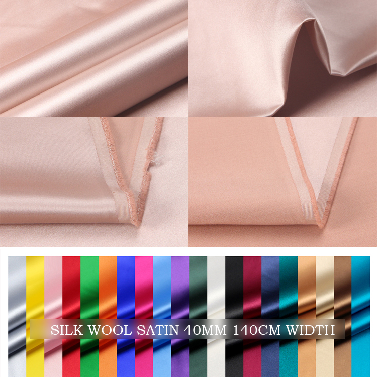 SILK WOOL SATIN 140cm width 40mm/28%Silk+72%Wool velour natural fabric for wedding decoration/satin bed sheets couture materiel