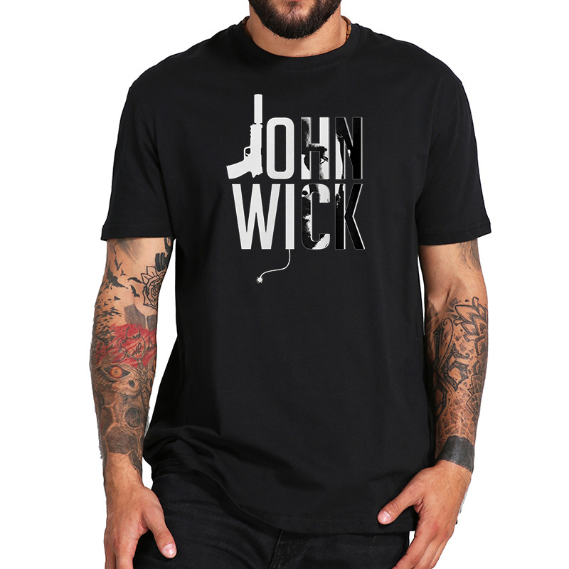 EU Size 100% Cotton   T     Shirt   John Wick Creative Letter Design Homme Action Movie Tops Black Short Sleeve Casual Tees