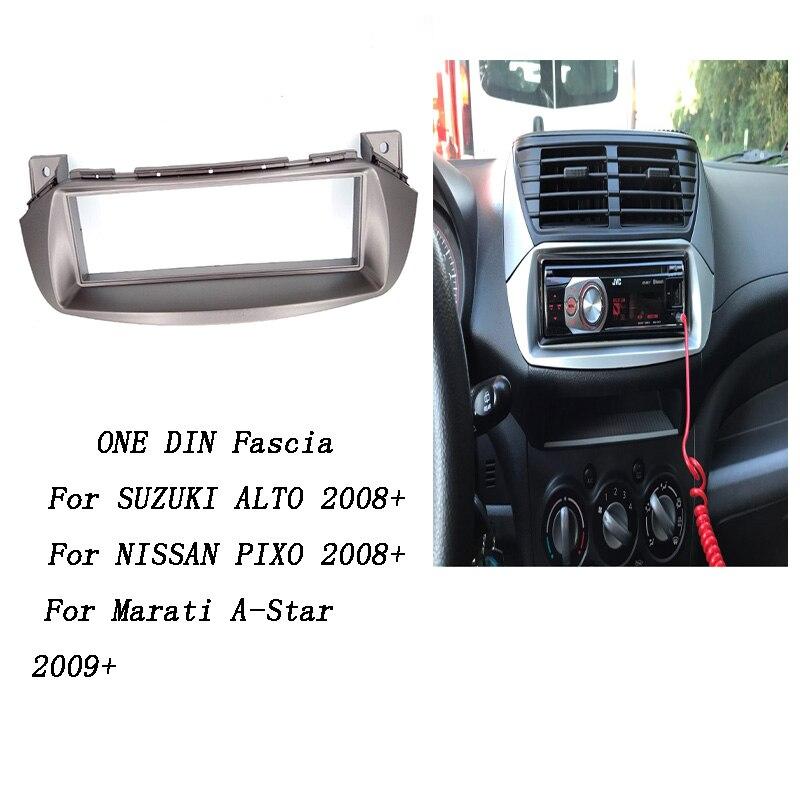 Car Radio Fascia for SUZUKI Alto NISSAN Pixo 2008+ Stereo Dash Fit Kit Install Fascia Face Plate Surround Panel DVD Frame 1 DIN