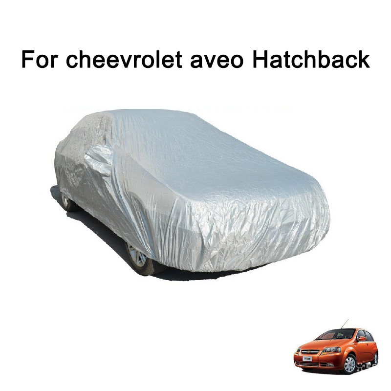 Car Cover Fit For cheevrolet aveo Hatchback Waterpoof Covers auto accessories