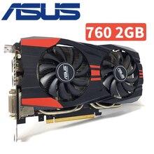 Asus GTX760 2 ГБ D5 DDR5 256Bit настольных ПК GTX 760 2 г GTX760 2 г Графика карты PCI Express 3,0 компьютер видеокарты HDMI