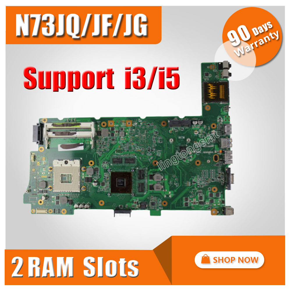 Original Laptop Motherboard for ASUS N73JG N73JQ N73JF REV:2.1 60-NZYMB1100-C14 Mainboard 2 RAM slots 100% tested for asus x45vd rev 2 0 motherboard x45v laptop mainboard gt610m with 2gb ram slots tested well free shipping