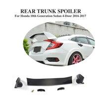 ABS и углеродного волокна задний спойлер Boot наличии спойлер для Honda Civic 10th поколения Седан 4 двери 2016 2017