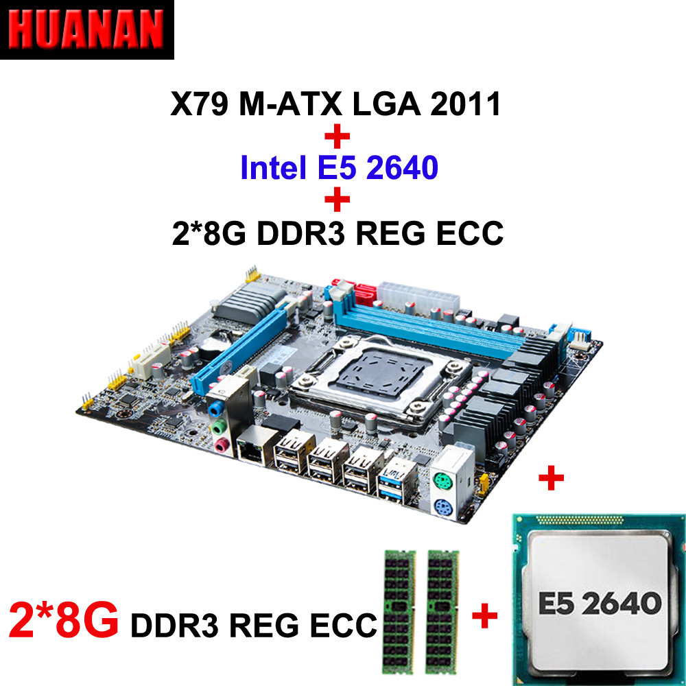 HUANAN X79 motherboard CPU RAM combos X79 M-ATX LGA 2011 mainboard Intel E5 2640 CPU RAM 16G(2*8G) DDR3 REG ECC double channels original e5 2670 cpu 20m cache 2 60 ghz 8 00 gt s intelqpi ga 2011 srokx c2 suitable x79 motherboard
