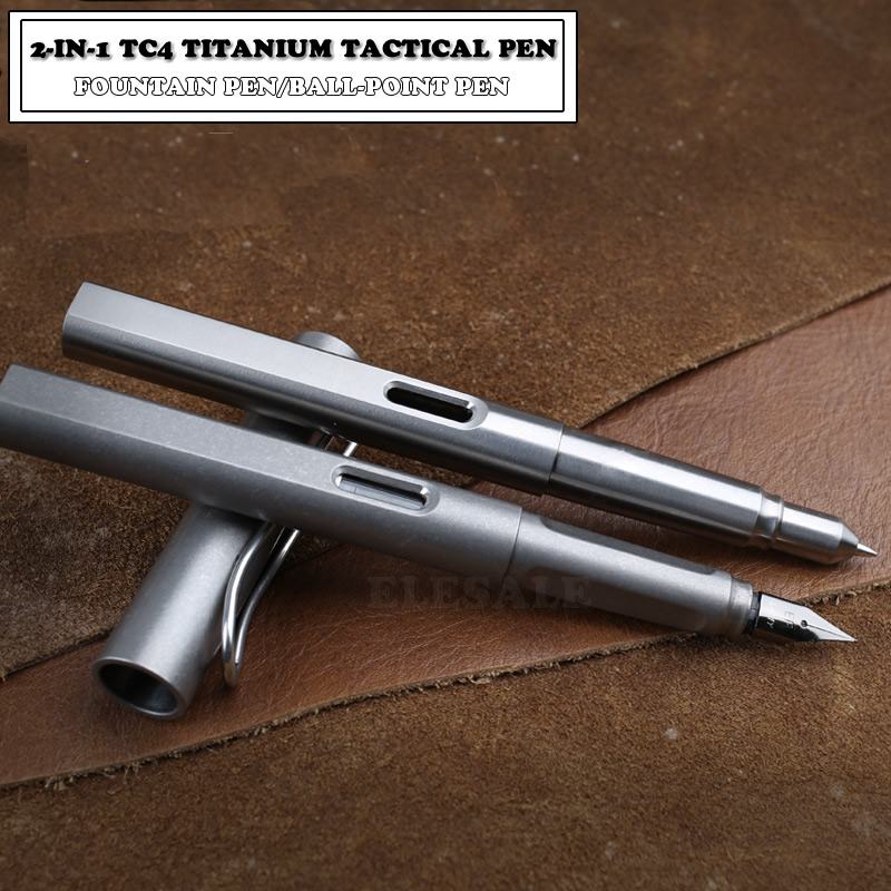 High Quality Titanium TC4 Tactical Pen 2 In 1 Fountain Ink Pen Self Defense Business Pen