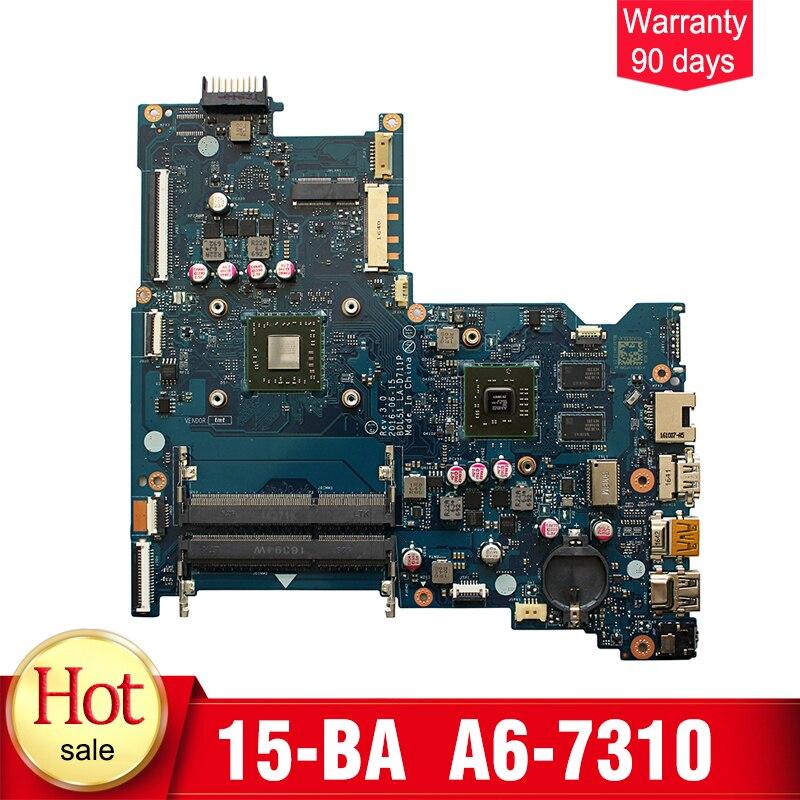 YTAI for HP 15 BA Series Laptop Motherboard A6 7310 CPU BDL51 LA D711P REV 3